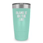 Blame It On The Lag Ringneck Tumbler
