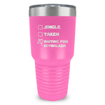Single Taken Waiting Skywalker Ringneck Tumbler