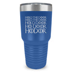 Hold The Door Ringneck Tumbler