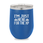 Im Just Here For The XP Stemless Wine Cup