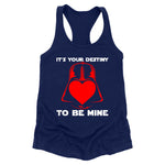 Its Your Destiny To Be Mine Apparel