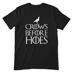 Crows Before Hoes Apparel