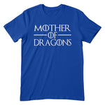 Mother Of Dragons Apparel