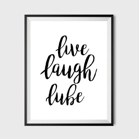 Live Laugh Lube Poster 11x17