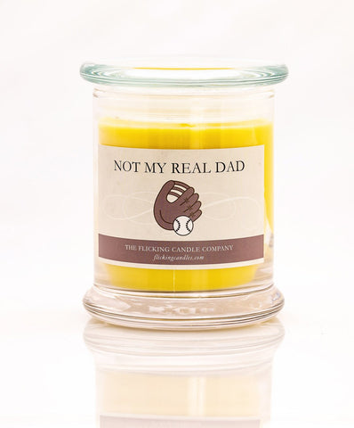 Not My Real Dad Funny Scented Candle