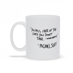Michael Scott Wayne Gretzky Quote Motivational Mug