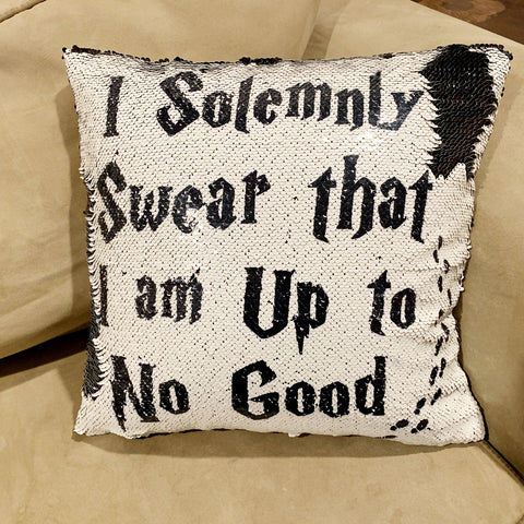 "I Solemnly Swear I Am Up To No Good Harry Potter Sequin Throw Pillow 16""x16"""