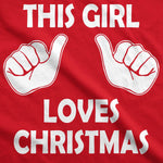 This Girl Loves Christmas Women's Tshirt