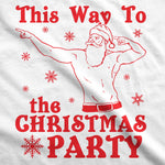 This Way To The Christmas Party Men's Tshirt