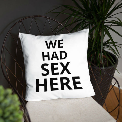 "We Had Sex Here Throw Pillow 16""x16"""