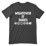 Whatever It Takes Endgame Shirt