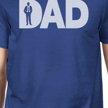 Load image into Gallery viewer, Dad Business Mens Blue Tee Shirt Perfect Gift