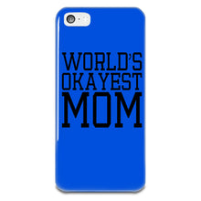 Load image into Gallery viewer, World's Okayest Mom iPhone 5-5s Plastic Case