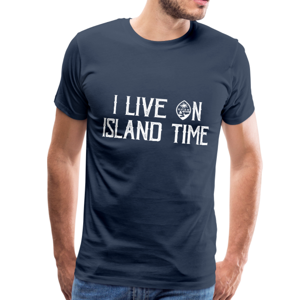 I Live on Island Time Guam T-Shirt Premium T-Shirt - navy