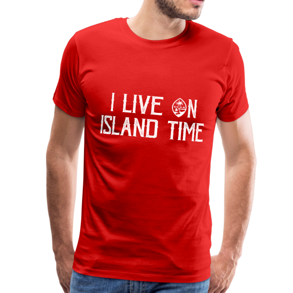 I Live on Island Time Guam T-Shirt Premium T-Shirt - red