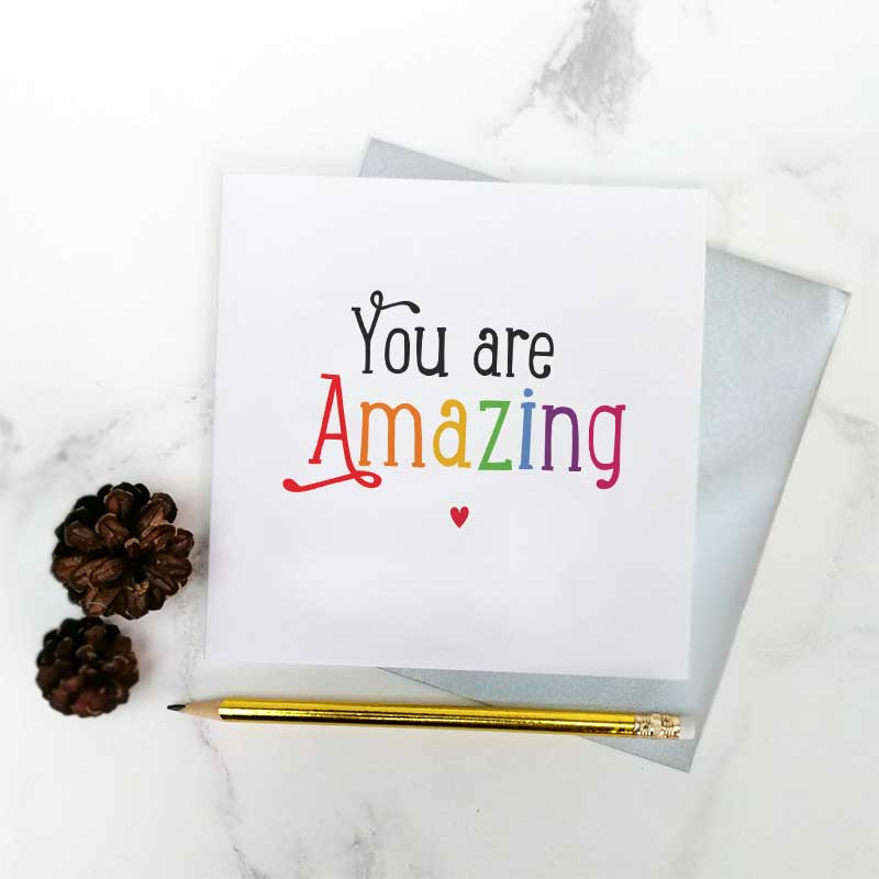 You are Amazing' Greeting Card