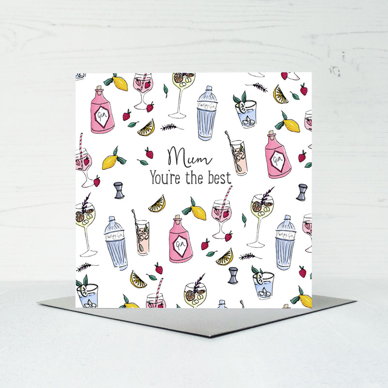 Mum you're the Best - Gin themed Greeting Card