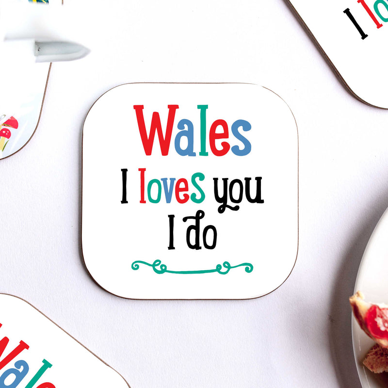 Wales I Love You I Do Coaster
