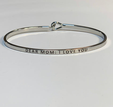 Dear Mom; I Love You Bracelet