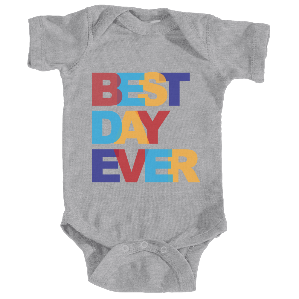 Best Day Ever - Onsie