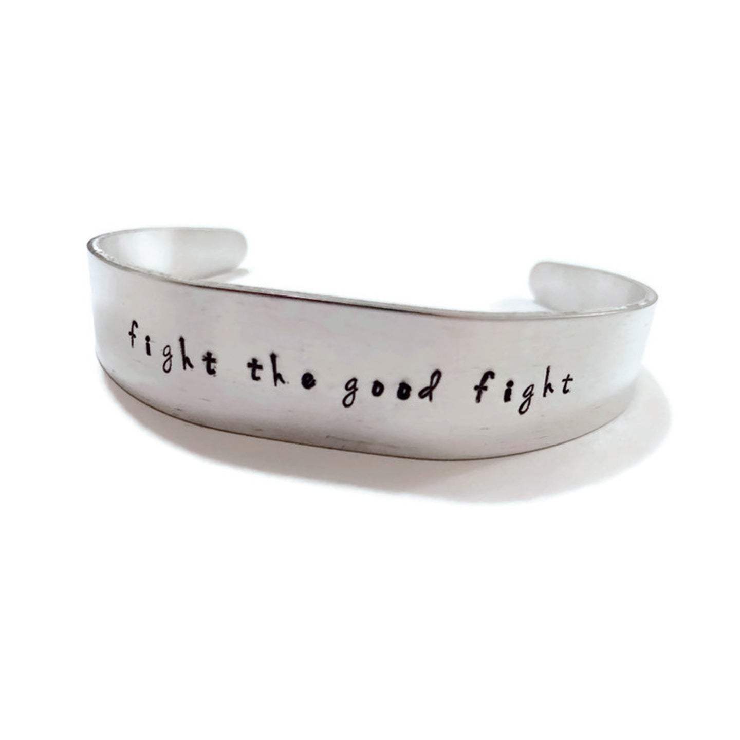 Fight the Good Fight - Hand Stamped Metal Bracelet