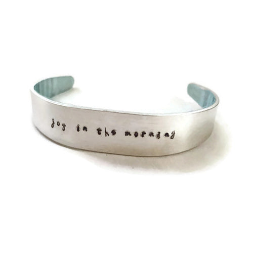 Joy in the Morning - Hand Stamped Metal Bracelet