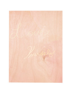 LOVE WHO YOU ARE PRINT