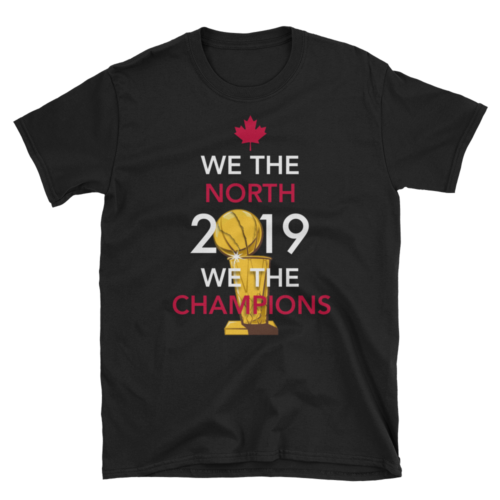 We The North We the Champions 2019 Short-Sleeve Unisex T-Shirt