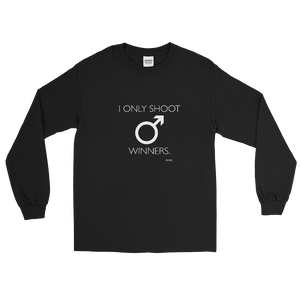 I only Shoot Winners Long Sleeve T-Shirt
