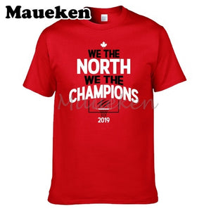 WE THE NORTH WE THE CHAMPIONS 2019 Raptors Toronto