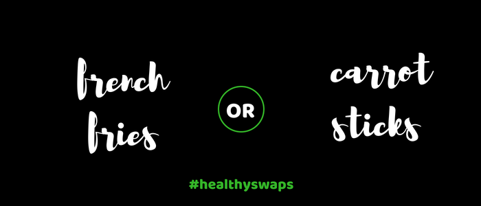 Healthy Swap 7 - French Fries or Carrot Sticks?