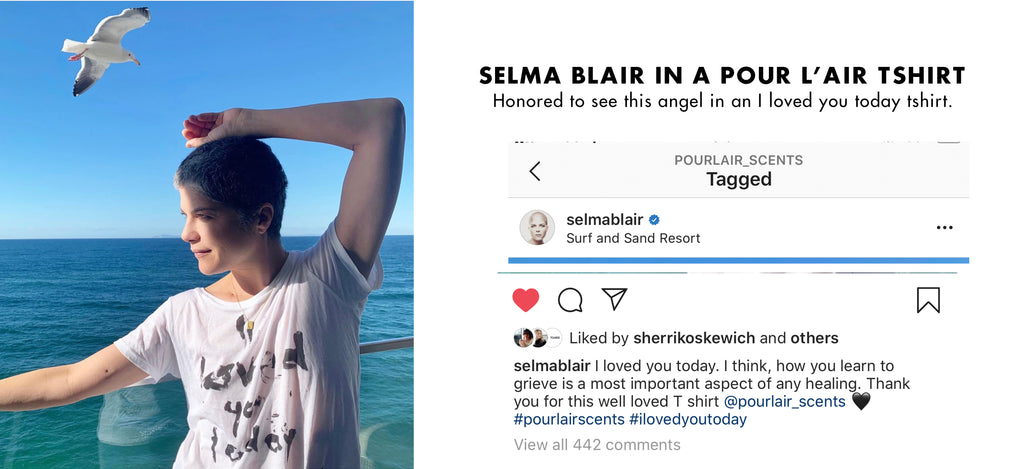 Selma Blair in a Pour l'air tshirt. Statement tee that says I loved you today.
