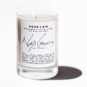 Nap Lovers candle smells like sun dried cotton sheets while sleeping under a fig tree. Promotes day dreaming.