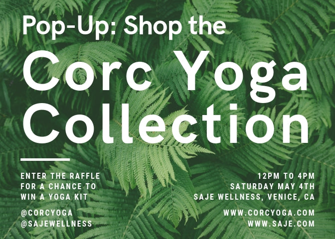 Corc Yoga and Saje Wellness Pop-up Los Angeles, CA