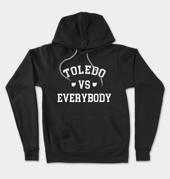Toledo Vs Everybody Unisex Hooded Pullover Sweatshirt