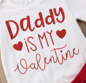 Daddy is my valentine Set