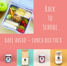Load image into Gallery viewer, Back to school - Bake Ahead Lunch Box Pack