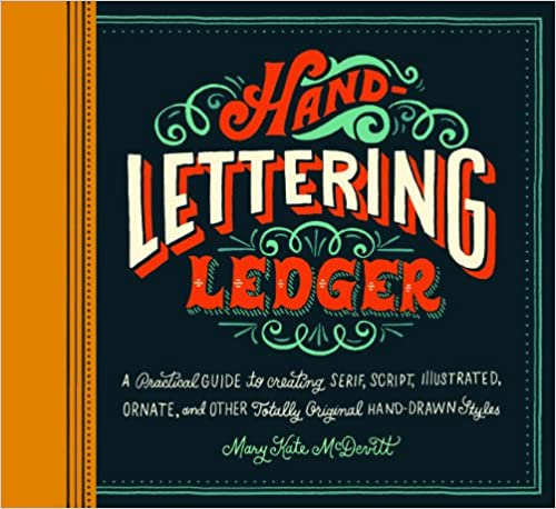 Hand-Lettering Ledger by Mary Kate McDevitt