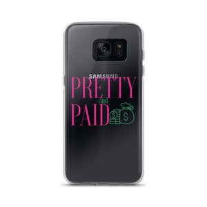 Pretty and Paid Samsung Case
