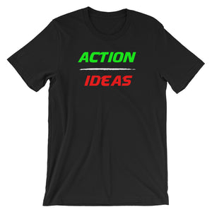 Action Over Ideas Spade T-Shirt
