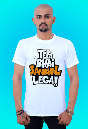fashionable t shirts Tera Bhai Sambhal Legai from tshirt factory india