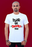 Pyar Ek Dhoka Hai Cotton by tshirt factory india