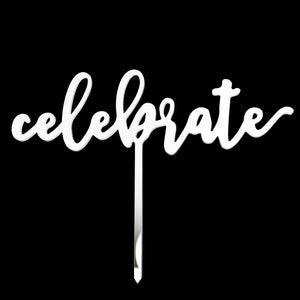 "Cake Topper - ""Celebrate"" White Acrylic"