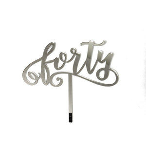 "Cake Topper - ""Forty"" Silver Mirror"