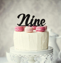 "Load image into Gallery viewer, Cake Topper - ""Nine"" Black Acrylic"