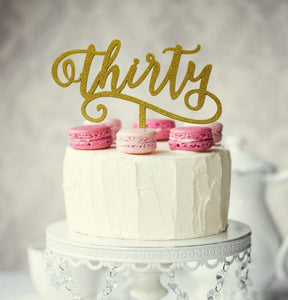 "Cake Topper - ""Thirty"" Gold Glitter Acrylic"