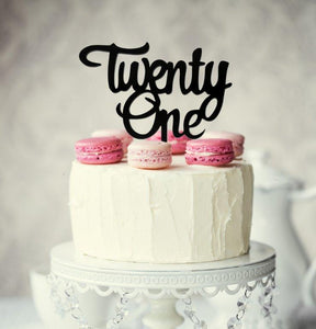 "Cake Topper - ""Twenty One"" Black Acrylic"