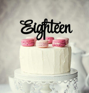 "Cake Topper - ""Eighteen"" Black Acrylic"