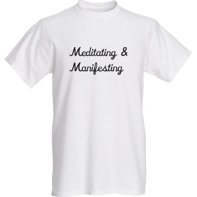 Short Sleeve Meditating & Manifesting T-Shirt