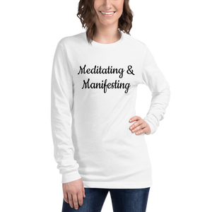 Long Sleeve Meditating & Manifesting